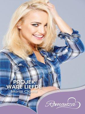 cover image of Projek ware liefde