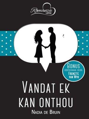 cover image of Vandat ek kan onthou & Sonneblom