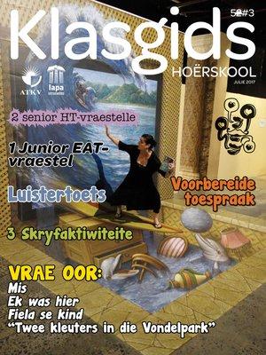 cover image of Klasgids Julie 2017 Hoërskool