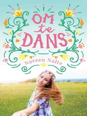 cover image of Om te dans