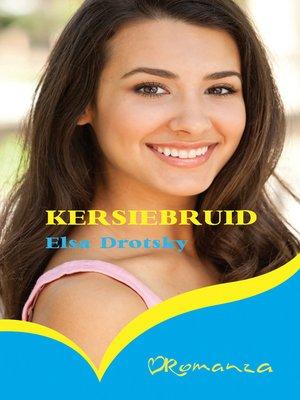 cover image of Kersiebruid