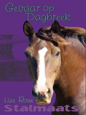 cover image of Gevaar op Dagbreek