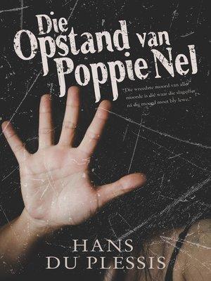 cover image of Die opstand van Poppie Nel