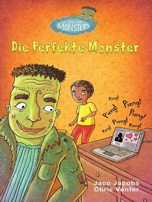 cover image of Die perfekte monster