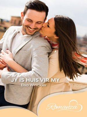 cover image of Jy is huis vir my