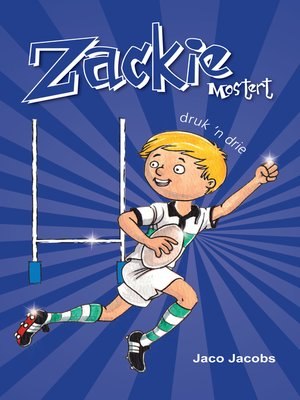 cover image of Zackie Mostert druk 'n drie