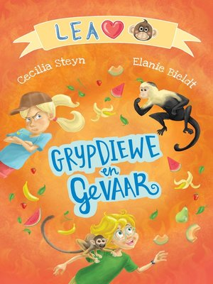 cover image of Lea lief apies: Grypdiewe en gevaar