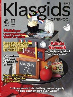 cover image of Klasgids April 2015 Hoërskool