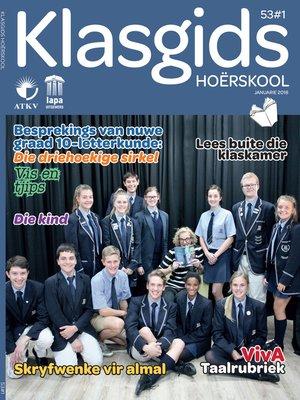 cover image of Klasgids Januarie 2018 Hoërskool