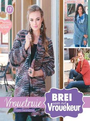 cover image of Brei saam met Vrouekeur 17