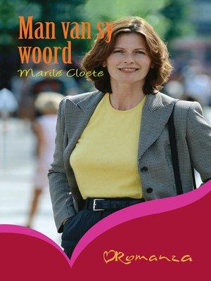 cover image of Man van sy woord