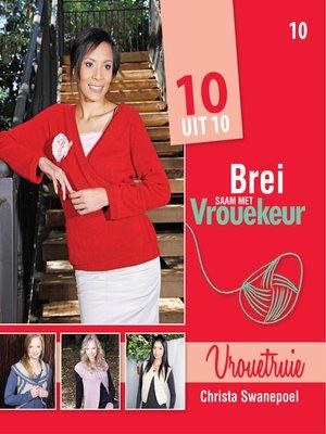 cover image of Brei saam met Vrouekeur 10
