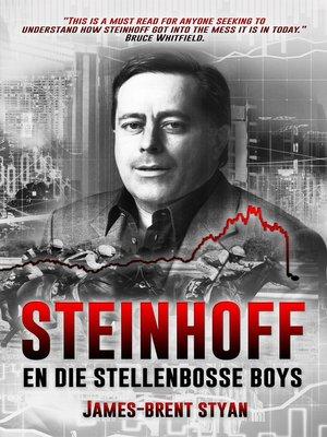 cover image of Steinhoff en die Stellenbosse boys
