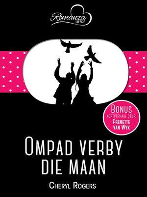 cover image of Ompad verby die maan & Die magic van die maan