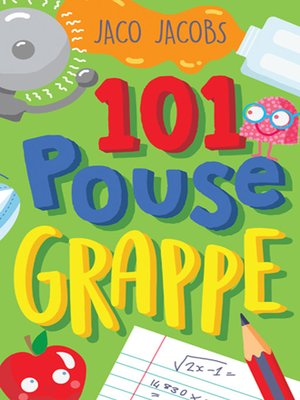 cover image of 101 Pouse-grappe