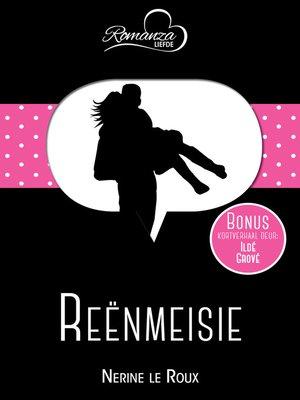 cover image of Reënmeisie & Toe ontmoet ek jou