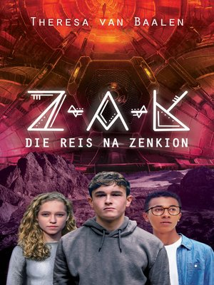 cover image of Z-A-K: Die reis na Zenkion