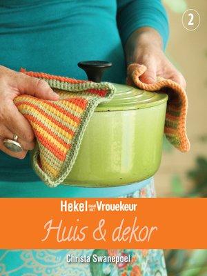 cover image of Hekel saam met Vrouekeur 2