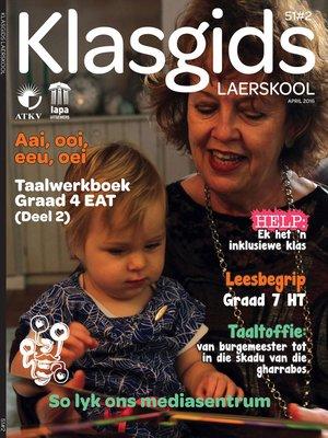 cover image of Klasgids April 2016 Laerskool