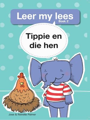 cover image of Leer my lees (Vlak 1) 2: Tippie en die hen