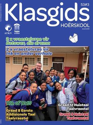cover image of Klasgids Julie 2018 Hoërskool