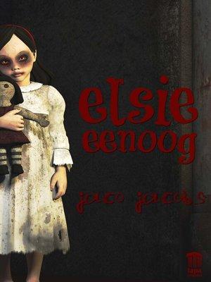 cover image of Elsie eenoog