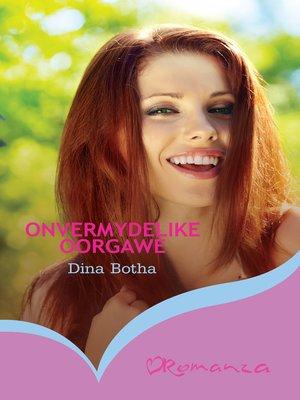 cover image of Onvermydelike oorgawe