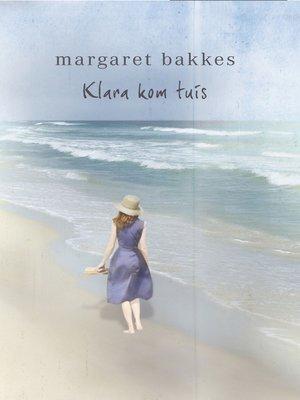 cover image of Klara kom tuis