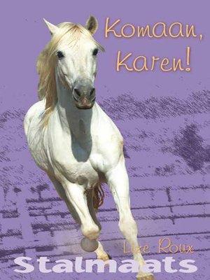 cover image of Komaan, Karen!