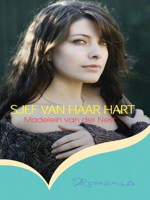 cover image of Sjef van haar hart
