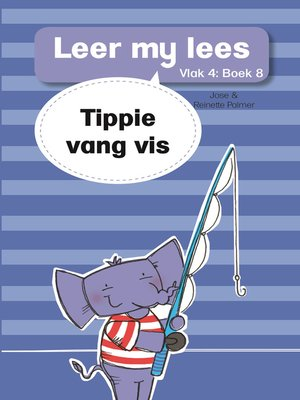 cover image of Leer my lees (Vlak 4) 8: Tippie vang vis