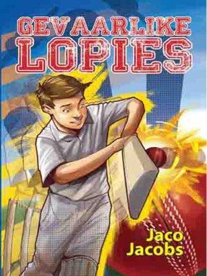 cover image of Gevaarlike lopies