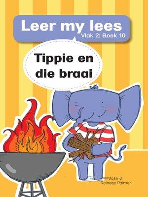 cover image of Leer my lees (Vlak 2) 10: Tippie en die braai