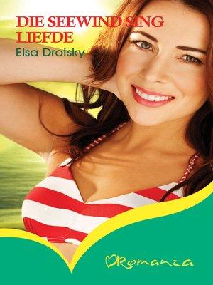 cover image of Die seewind sing liefde