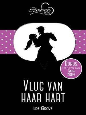 cover image of Vlug van haar hart & Vlinders digkuns en hy