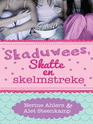 cover image of Skaduwees, skatte en skelmstreke