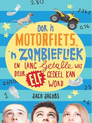 cover image of Oor 'n motorfiets, 'n zombiefliek