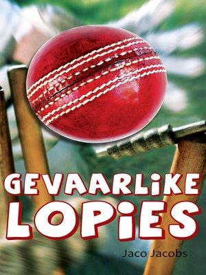 cover image of Gevaarlike lopies (CAPS)