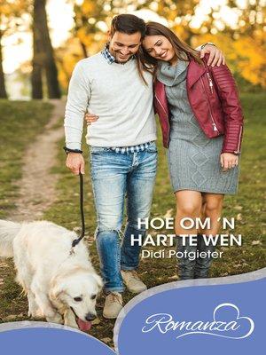 cover image of Hoe om 'n hart te wen