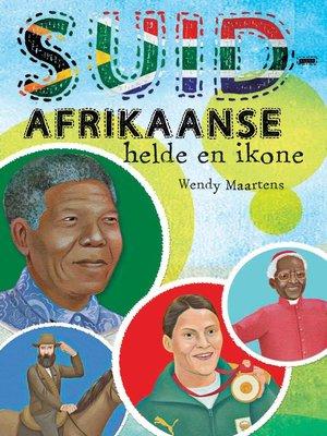 cover image of Suid-Afrikaanse helde en ikone
