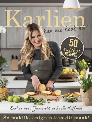 cover image of Karlien kan nie kook nie