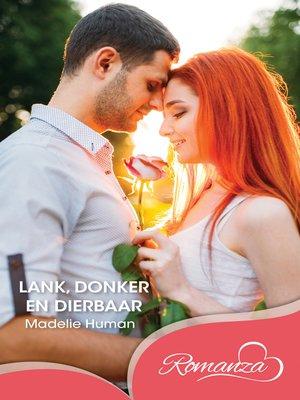 cover image of Lank donker en dierbaar