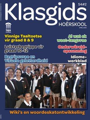 cover image of Klasgids April 2019 Hoërskool