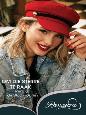 cover image of Om die sterre te raak