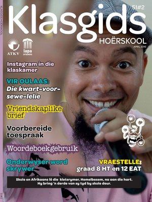cover image of Klasgids April 2016 Hoërskool