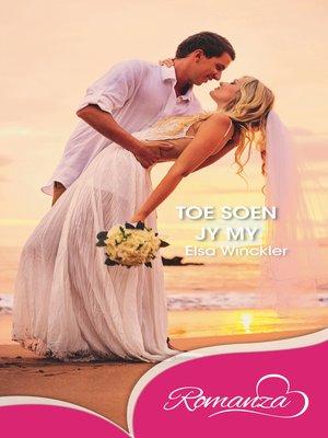 cover image of Toe soen jy my