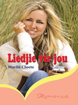 cover image of Liedjie vir jou