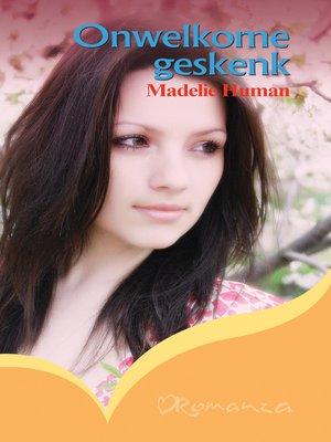cover image of Onwelkome geskenk