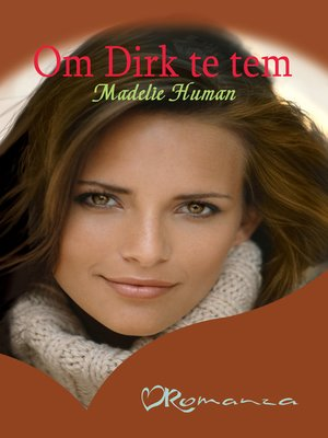 cover image of Om Dirk te tem