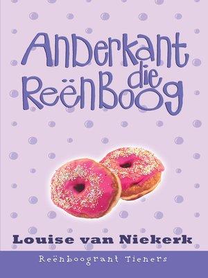 cover image of Anderkant die reënboog
